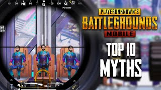 Top 10 Mythbusters in PUBG Mobile | PUBG Myths #6