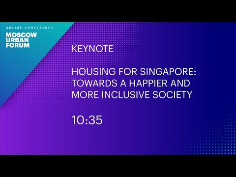 Housing for Singapore. Towards a Happier and More Inclusive Society