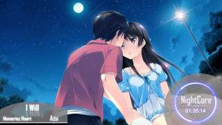 [Nightcore] I Will [Azu]