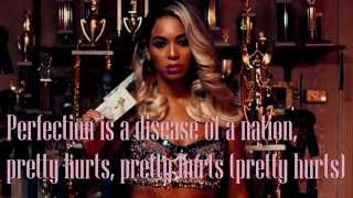 Beyoncé   Pretty Hurts  Lyrics (LINK)