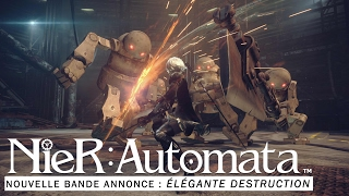 NieR: Automata - « Élégante destruction »