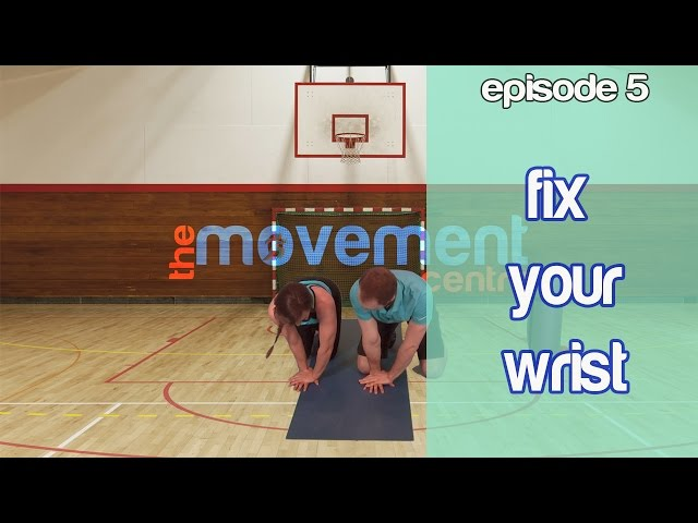 Ep 5: The Wrist and Push-Ups