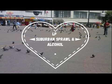 LP Suburban sprawl. Перевод на русский