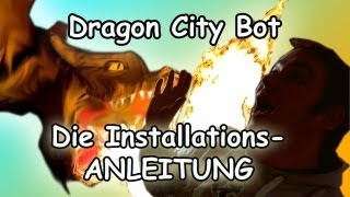 preview picture of video 'Installations Hilfe Tutorial Dragon City Bot hack Deutsch Cheat Aktuell 01.04.13'