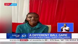 A different ball game: Kenyan beach Valley ball team challenged
