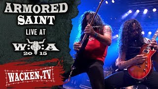 Armored Saint - Win Hands Down - Wacken Open Air 2015