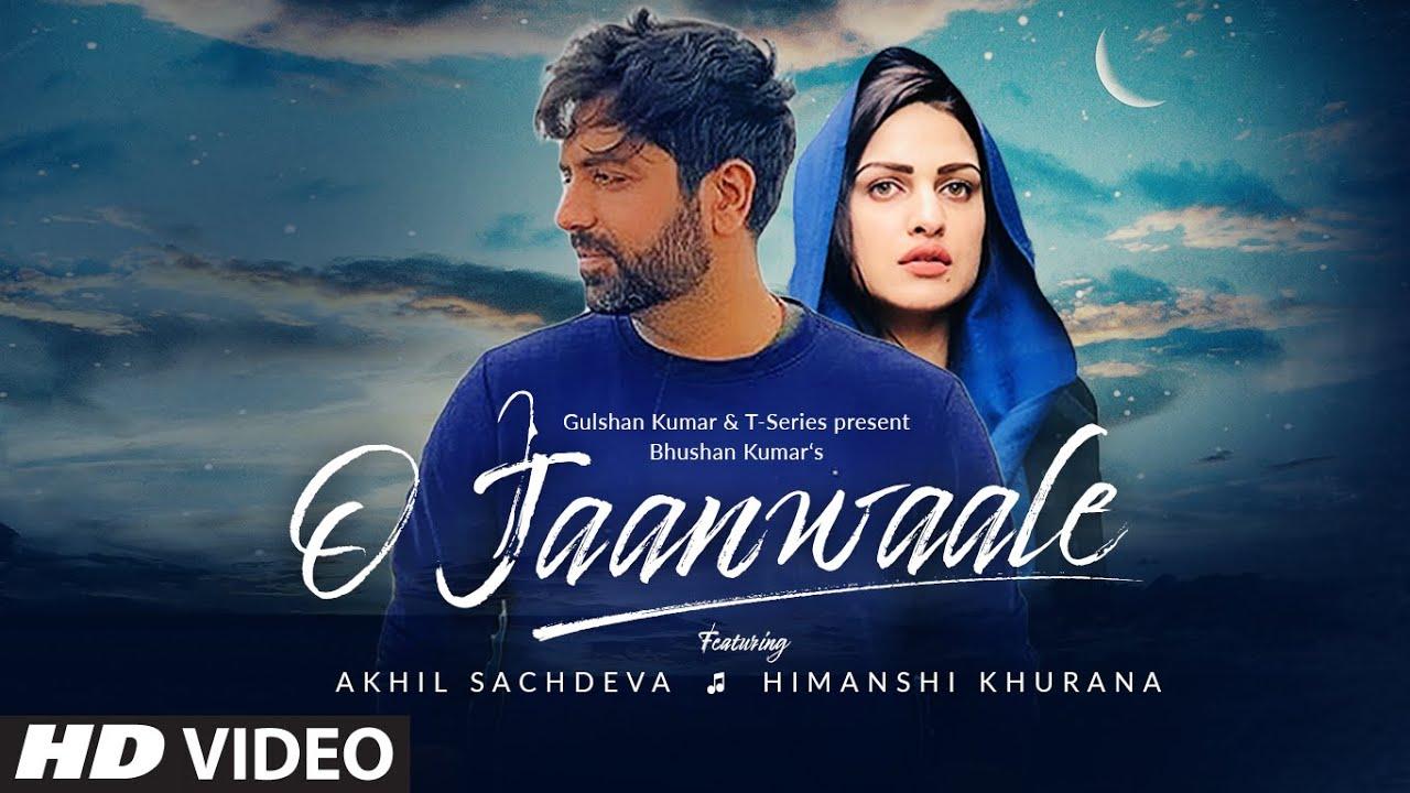 O Jaanewale Lyrics in English  - Akhil Sachdeva