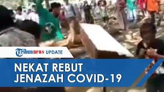 Ratusan Warga di Pasuruan Nekat Rebut Paksa Jenazah Positif Covid-19, Petugas Tak Bisa Berkutik