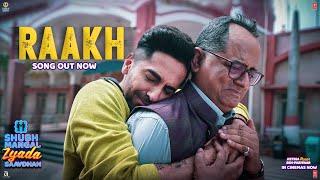 Raakh Video | Shubh Mangal Zyada Saavdhan | Ayushmann K, Jeetu | Arijit Singh | Tanishk - Vayu