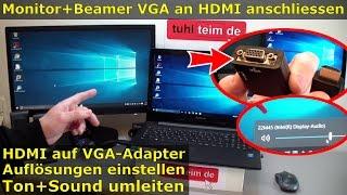 Windows Monitor/Beamer HDMI VGA Adapter anschließen und Dual Monitor einstellen | Audio über Adapter