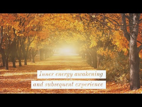 Experience of energy awakening