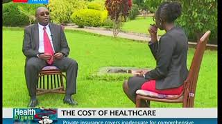 Health Digest: The cost of healthcare eating into Kenyan's pockets (Part 2)