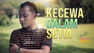 Download lagu Andra Respati Kecewa Dalam Setia Mp3