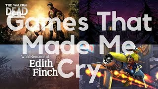 Games That Made Me Cry
