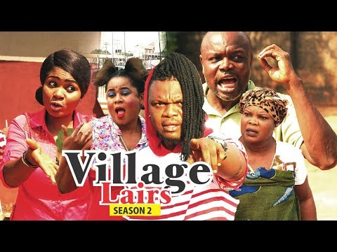 VILLAGE LIARS 2 - 2018 LATEST NIGERIAN NOLLYWOOD MOVIES