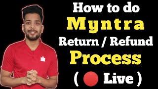 Myntra return & refund policy   take money to bank account   Review of myntra return policy, 2020