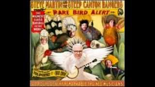 Steve Martin and the Steep Canyon Rangers - The Great Remember (for Nancy)