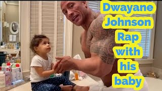"Dwayne Johnson ""THE ROCK"" teaching his baby how to wash hands"