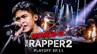 charlie.g | PLAYOFF | THE RAPPER 2