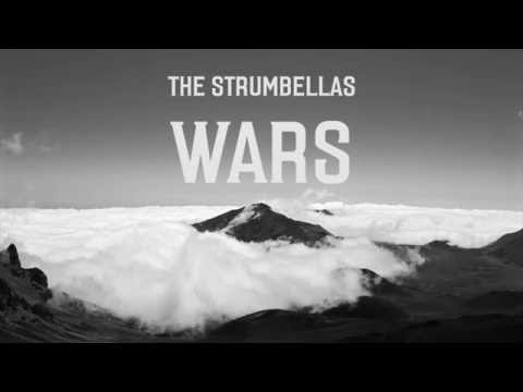 The Strumbellas - Wars (LYRICS)