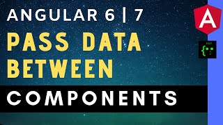 Angular 6 Pass Data From One Component to Another