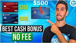 10 Best Credit Card Cash Bonuses No Annual Fee | Cash Back Cards