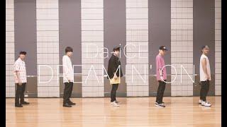 Da-iCE / 「DREAMIN' ON」Official Dance Practice