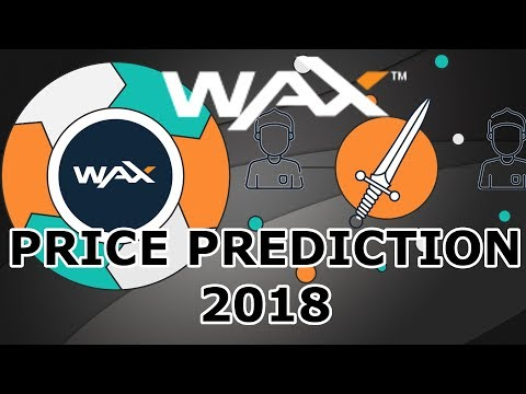 WAX Price Prediction 2018 - Founders of OPSKINS!