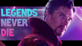 Doctor Strange「AMV」Legends Never Die