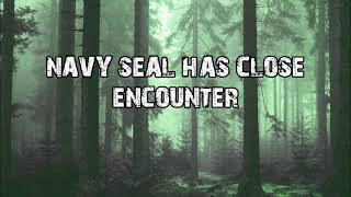 NAVY SEAL HAS CLOSE ENCOUNTER IN THE ALLEGHENY FOREST!