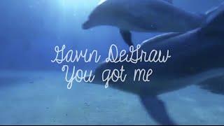 Gavin DeGraw  - You Got Me (Lyric Video)