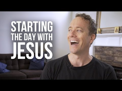 Ways to Start the Day With Jesus