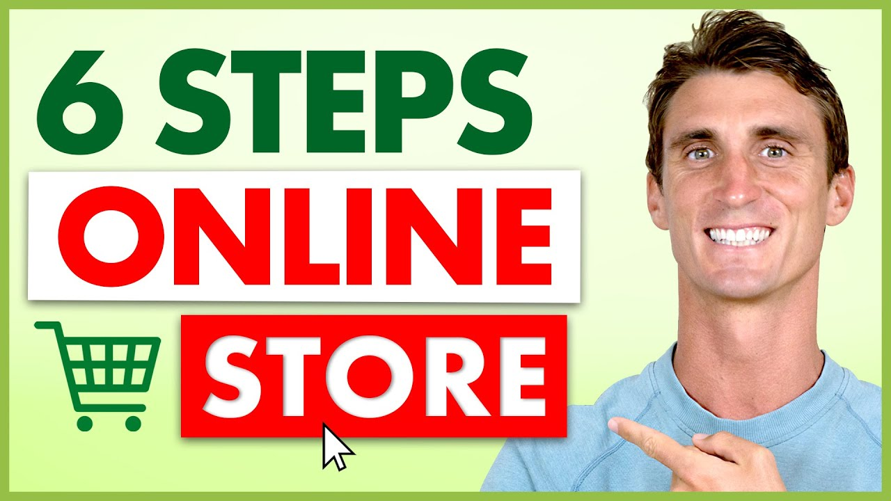 How to Start An Online Store In 6 Simple Steps