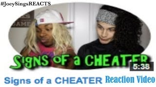 Signs Of A Cheater! (REACTION VIDEO)