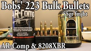 Bobs' 223 Bulk Bullets - AR-Comp and 8208 XBR