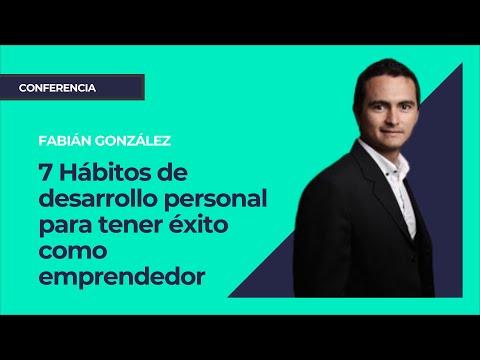 7  hábitos de desarrollo personal. Fabián González