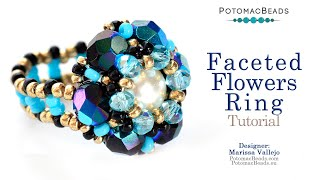 Faceted Flowers Ring- DIY Jewelry Making Tutorial By PotomacBeads