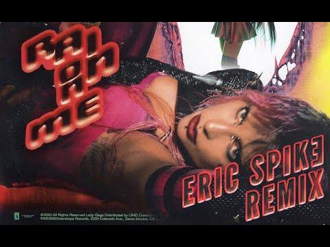 Lady Gaga & Ariana Grande - Rain On Me (Eric Spike Remix) [PLAYED ON BBC RADIO 1 & 2, KISSFM,GAYDIO]