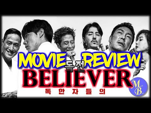 Believer  2018           korean movie review