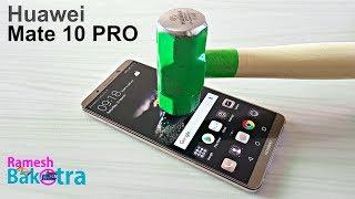Huawei Mate 10 Pro Screen Scratch Test