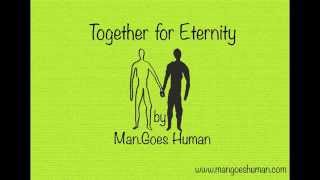 Together for Eternity - mangoeshuman