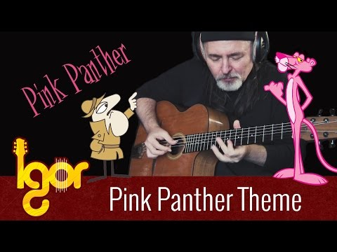 Pink Panther Theme Igor Presnyakov Acoustic Fingerstyle Guitar