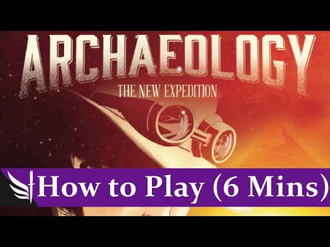 How to Play - Archaeology: The New Expedition