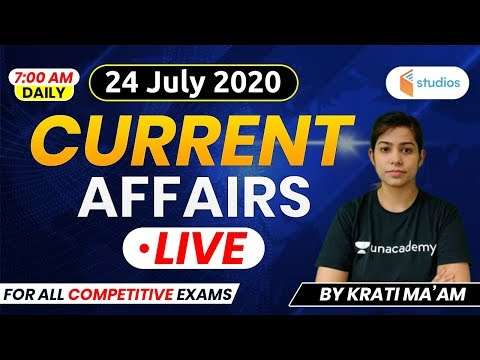 24 July Current Affairs 2020 | Current Affairs by Krati Ma'am | Current Affairs Today