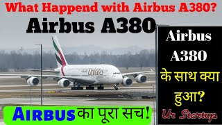 AIRBUS A380 | Why Airbus A380 Failed | HINDI | Airbus A380 CaseStudy | एयरबस | Best Aircraft Detail