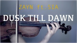 Zayn Ft. Sia - Dusk Till Dawn For Violin And Piano (COVER)