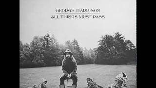 <b>George Harrison</b>  All Things Must Pass Full Album