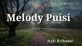 Aku Sangat Rindu - Melody Puisi