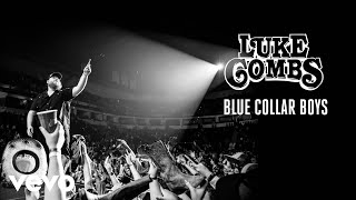 Luke Combs   Blue Collar Boys (Audio)