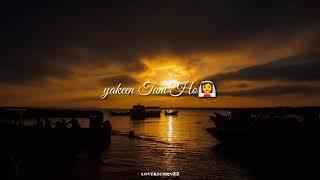 Jahaan Tum Ho | Main Shayad hoon Yakeen Tum Ho | Lyrics